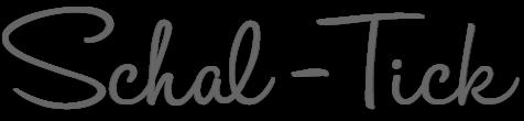 Schal-Tick